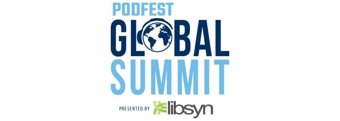 PodFest Global Summit